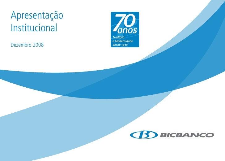 Apresentação Institucional Dezembro 2008