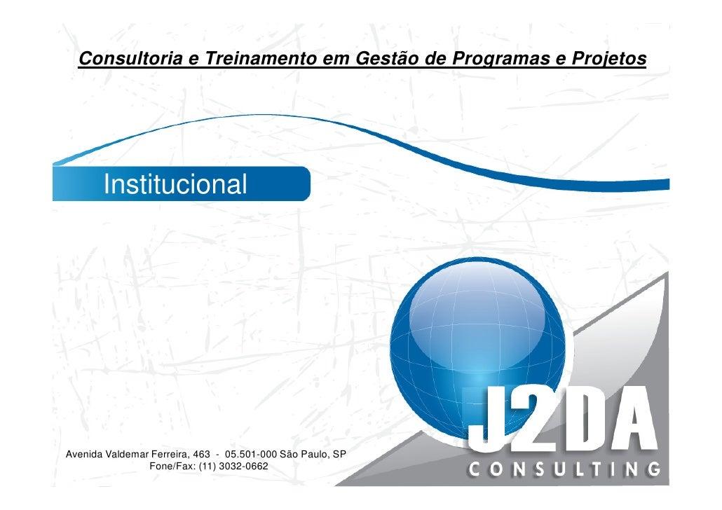 Apresentação institucional -  J2DA Consulting