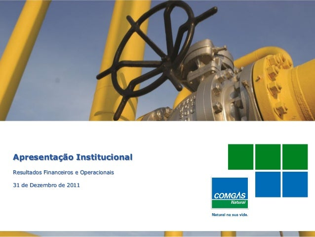 Apresentação InstitucionalResultados Financeiros e Operacionais31 de Dezembro de 2011  1