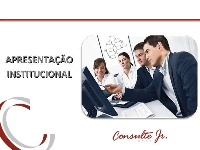 APRESENTAÇÃOAPRESENTAÇÃO INSTITUCIONALINSTITUCIONAL