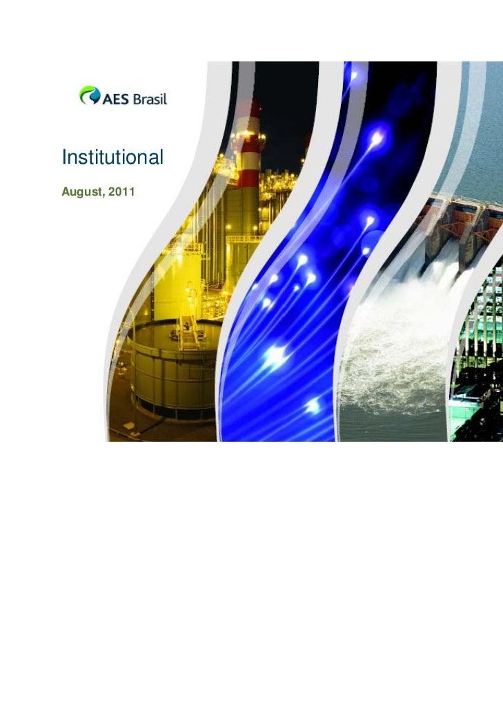 InstitutionalAugust, 2011                1
