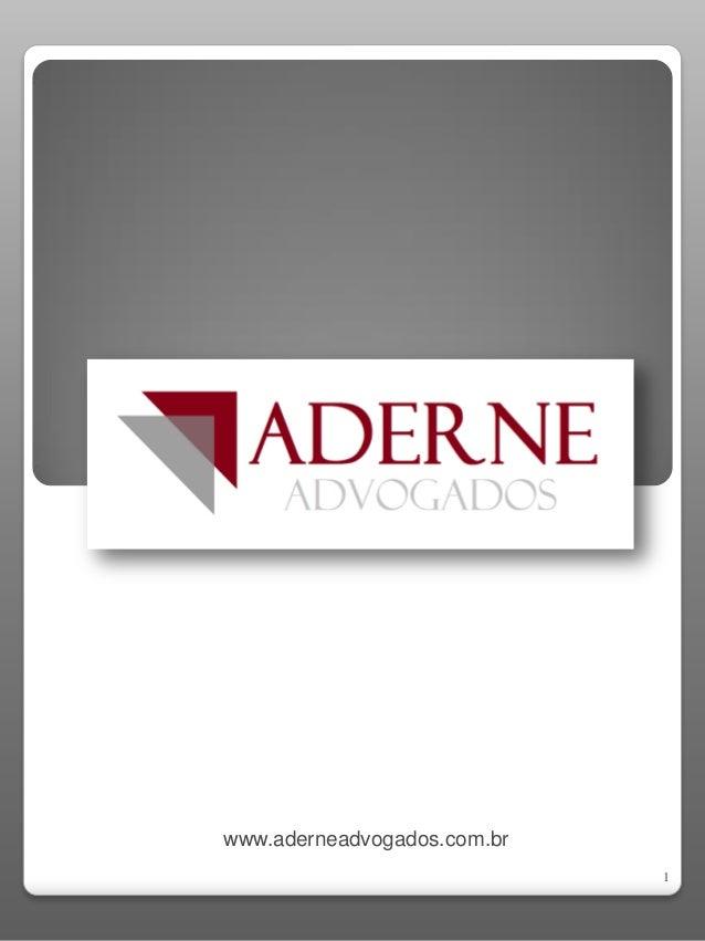 www.aderneadvogados.com.br 1