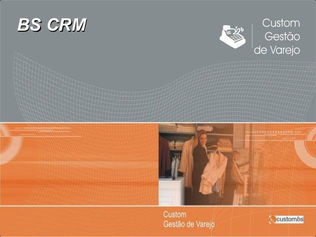 BS CRM