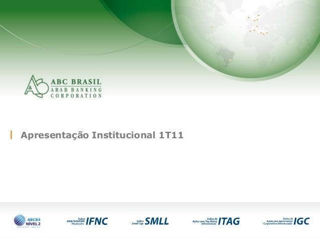 1 Apresentação Institucional 1T11