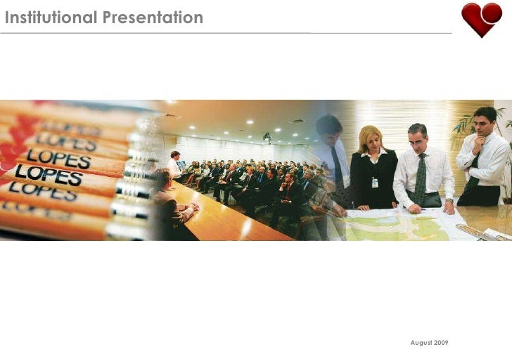 Institutional Presentation<br />August 2009<br />