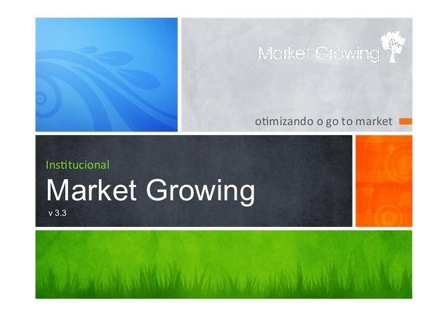 "o""mizando o go to market Ins""tucionalMarket Growingv 3.3"