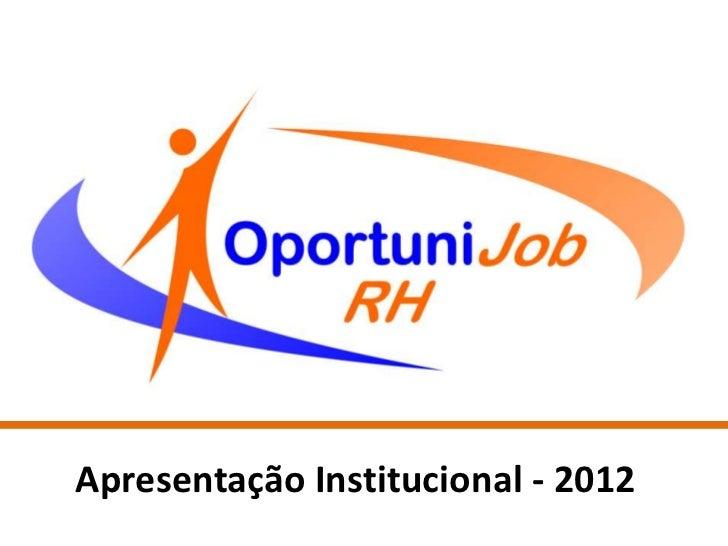 Apresentação Institucional - 2012