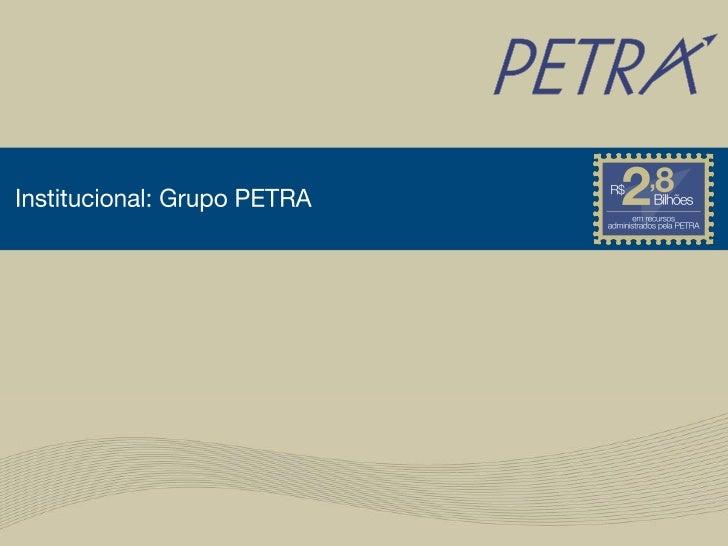 Apresentação Institucional - Grupo Petra