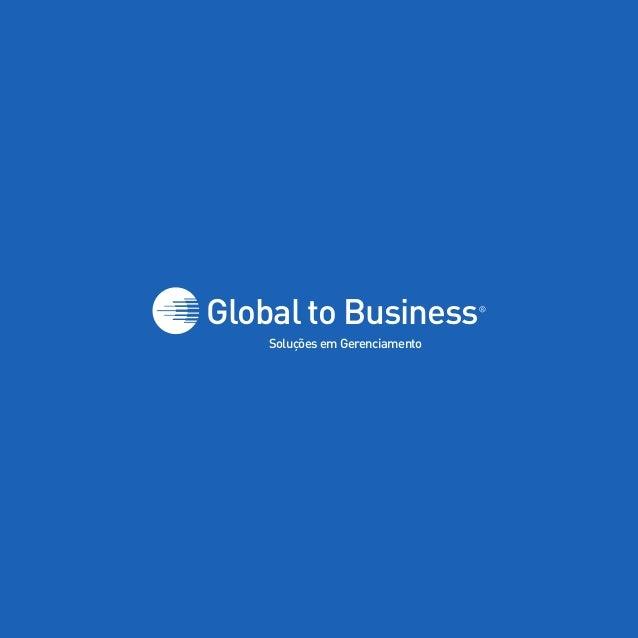 Soluções em Gerenciamento Global to Business