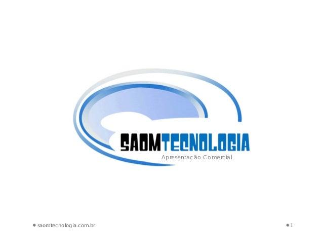 1saomtecnologia.com.br Apresentação Comercial