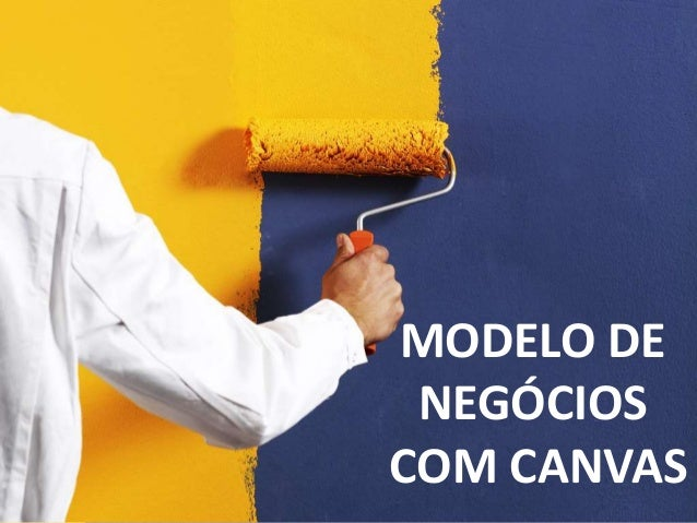 MODELO DE NEGÓCIOS COM CANVAS