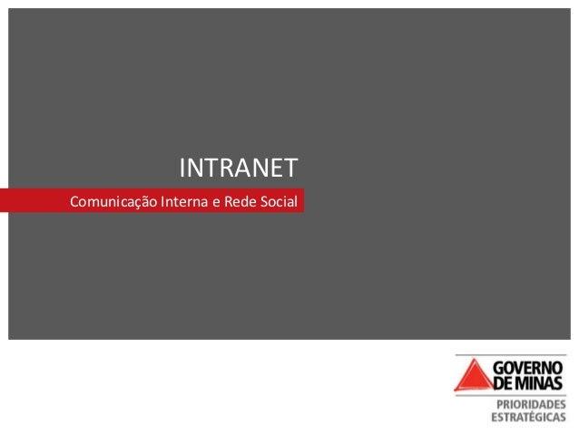 INTRANETComunicação Interna e Rede Social