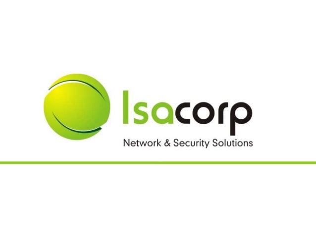  ISACORP Network & Security Solutions  Atuações  Porque Isacorp?  Clientes  Contato AGENDA Copyright 2010 ISACORP Net...