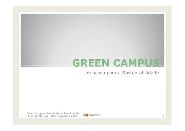 GREEN CAMPUS                                          Um passo para a SustentabilidadeGreen Campus - Sessão de esclarecime...
