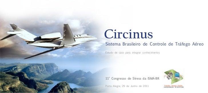 Circinus                               Sistema Brasileiro de Controle de Tráfego Aéreo                               Estud...