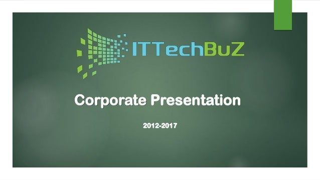 Corporate Presentation 2012-2017