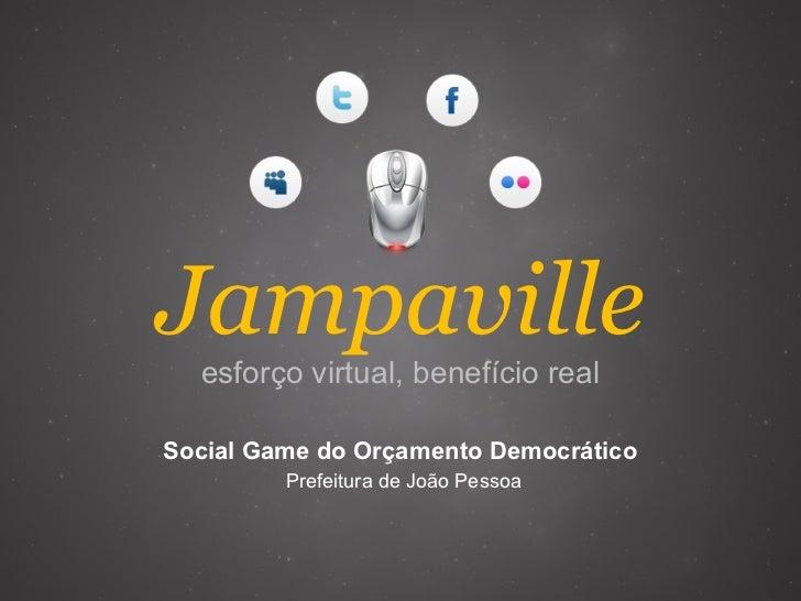Jampaville esforço virtual, benefício real Social Game do Orçamento Democrático  Prefeitura de João Pessoa