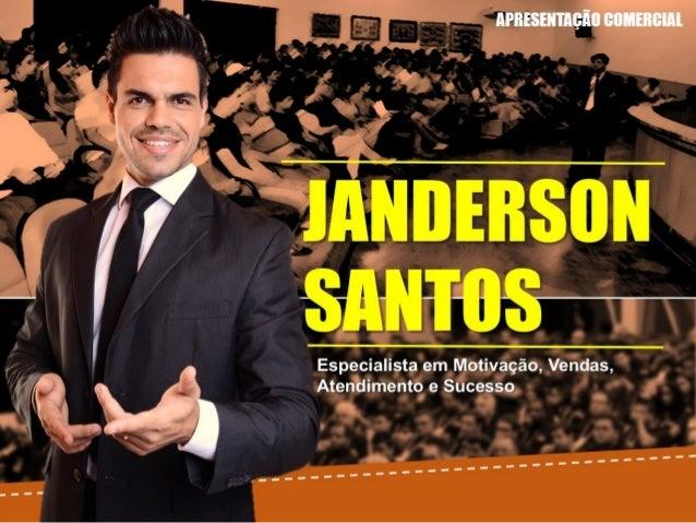 Palestrante Motivacional E Vendas Janderson Santos