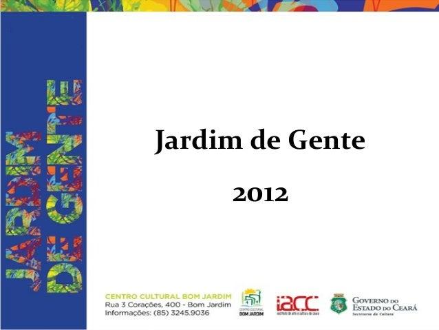 Jardim de Gente     2012