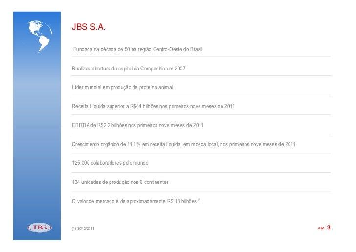JBS: janeiro e fevereiro 2012 Slide 3