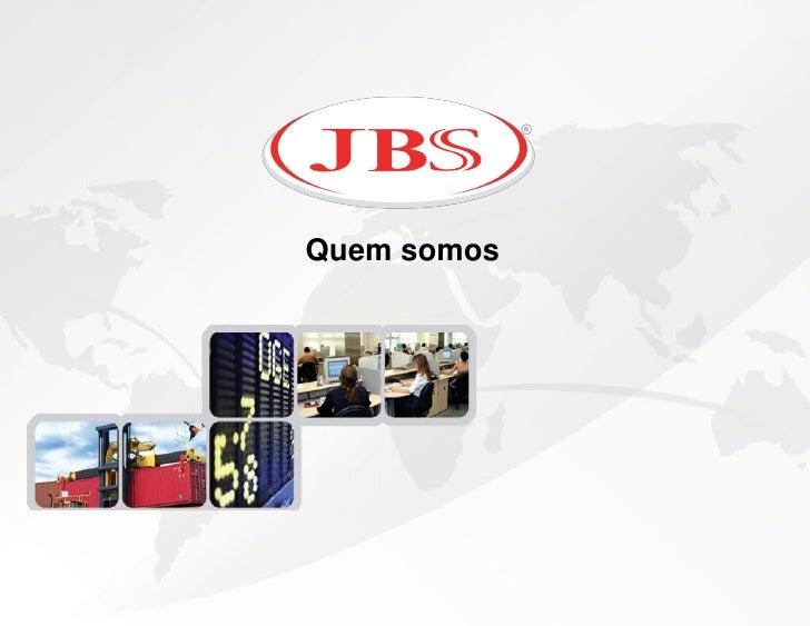 ApresentaçãO Jbs S.A   Janeiro 2010 Slide 3