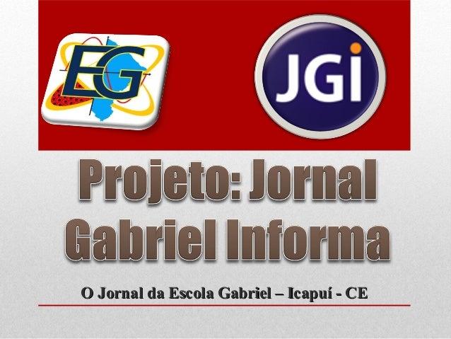 O Jornal da Escola Gabriel – Icapuí - CEO Jornal da Escola Gabriel – Icapuí - CE