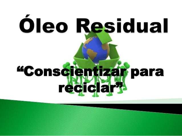 """""""Conscientizar para     reciclar"""""""