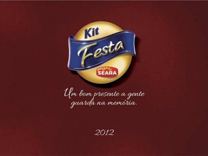 Apresentação kit festa 2012