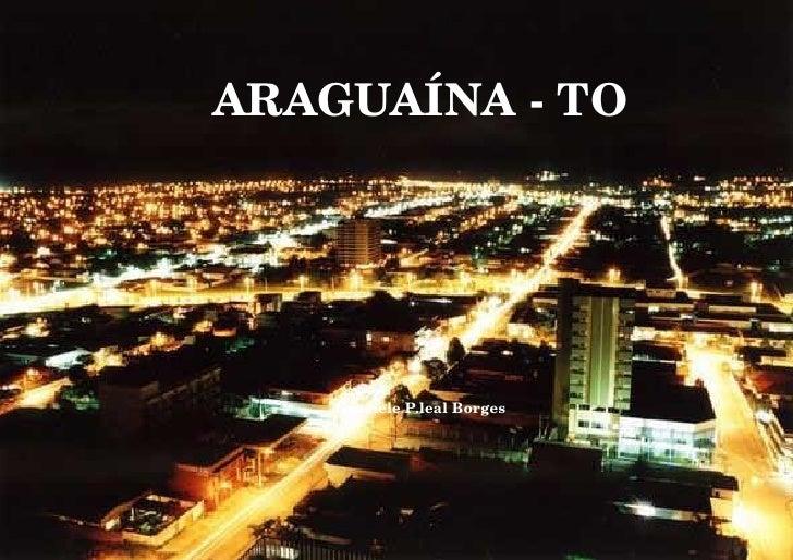 ARAGUAÍNA - TO                                                                                             ...