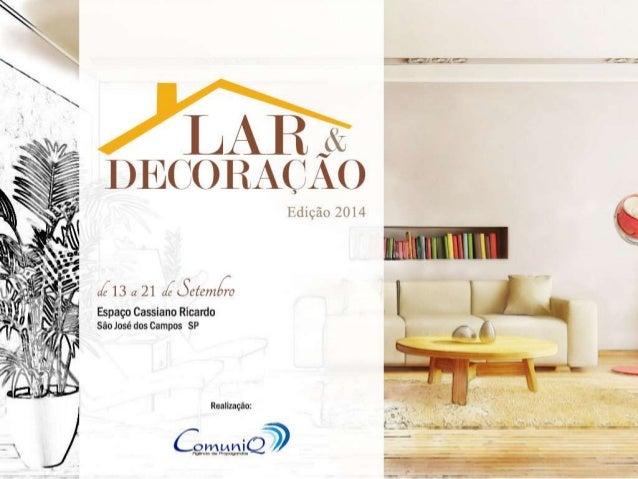 Apresentação Lar & Decoração 2014