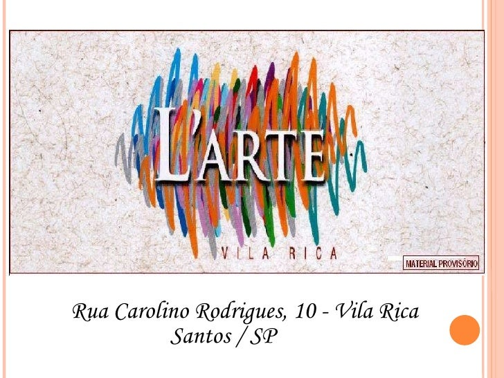 Rua Carolino Rodrigues, 10 - Vila Rica Santos / SP