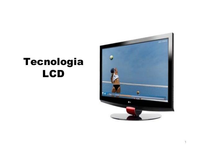Tecnologia   LCD             1