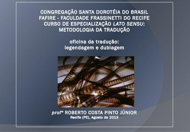 CONGREGAÇÃO SANTA DOROTÉIA DO BRASIL FAFIRE - FACULDADE FRASSINETTI DO RECIFE CURSO DE ESPECIALIZAÇÃO LATO SENSU: METODOLO...