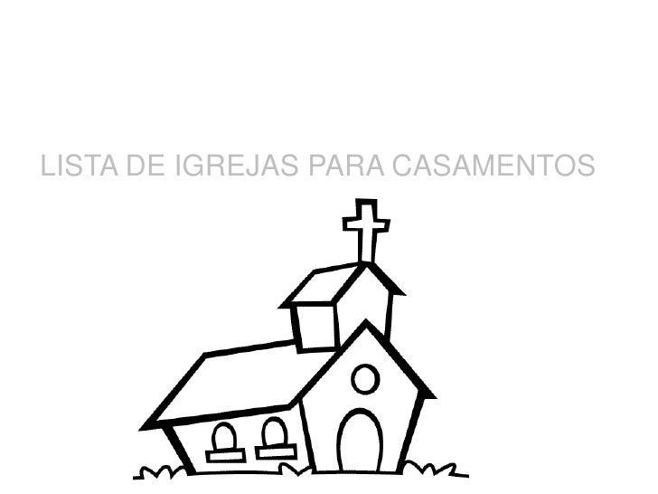 LISTA DE IGREJAS PARA CASAMENTOS<br />