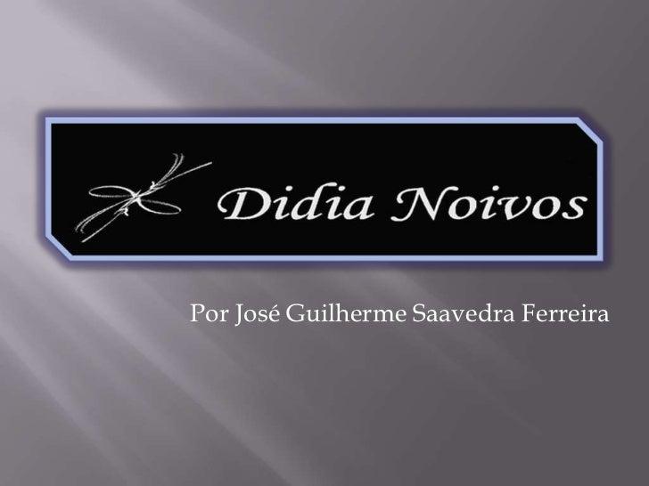 Por José Guilherme Saavedra Ferreira