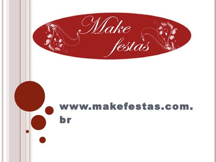 www.makefestas.com.br