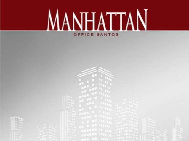 Manhattan Office Santos. Tabela de Preços do Lançamento