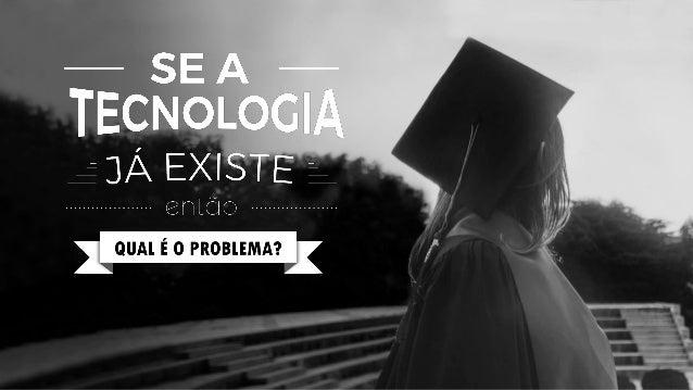 Apresentação Tecnoogias Educacionais - Marcelo Cardoso Slide 1