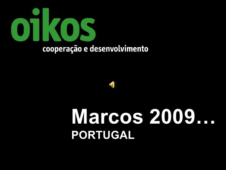 Marcos 2009… PORTUGAL