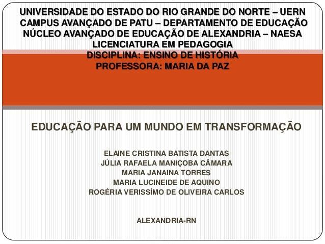 UNIVERSIDADE DO ESTADO DO RIO GRANDE DO NORTE – UERN  CAMPUS AVANÇADO DE PATU – DEPARTAMENTO DE EDUCAÇÃO  NÚCLEO AVANÇADO ...