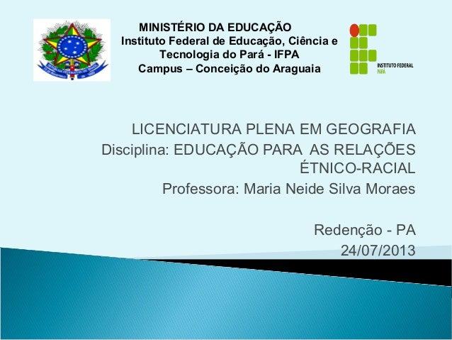 MINISTÉRIO DA EDUCAÇÃO Instituto Federal de Educação, Ciência e Tecnologia do Pará - IFPA Campus – Conceição do Araguaia  ...