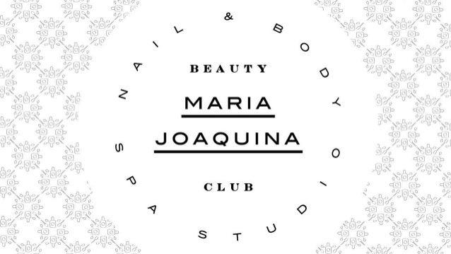BEAUTY  MARIA  JOAQUINA  CLUB  4