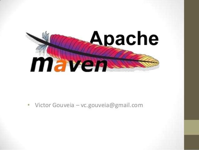 • Victor Gouveia – vc.gouveia@gmail.com