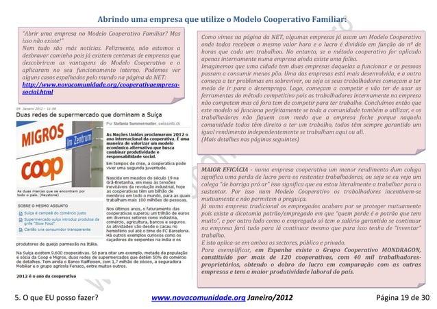 """Abrindo uma empresa que utilize o Modelo Cooperativo Familiar:  """"Abrir uma empresa no Modelo Cooperativo Familiar? Mas    ..."""