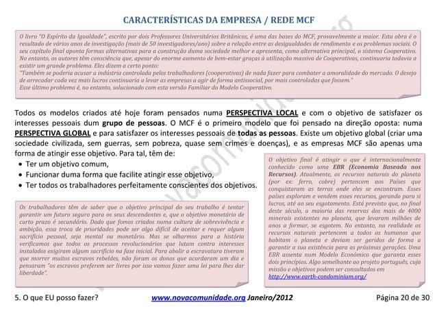"""CARACTERÍSTICAS DA EMPRESA / REDE MCF O livro """"O Espírito da Igualdade"""", escrito por dois Professores Universitários Britâ..."""