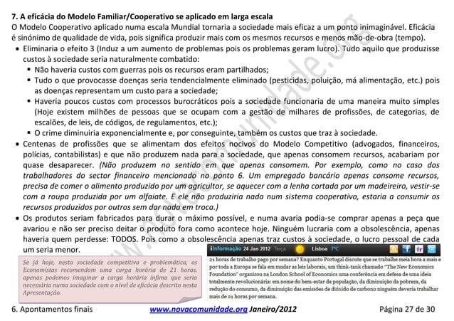 7. A eficácia do Modelo Familiar/Cooperativo se aplicado em larga escalaO Modelo Cooperativo aplicado numa escala Mundial ...