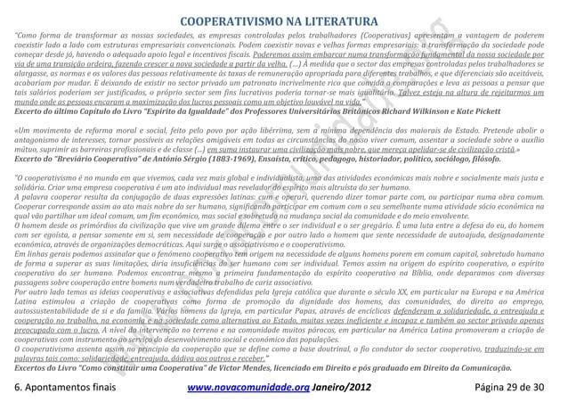 """COOPERATIVISMO NA LITERATURA""""Como forma de transformar as nossas sociedades, as empresas controladas pelos trabalhadores (..."""
