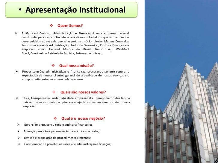 • Apresentação Institucional                                   Quem Somos?       A Mclucasi Custos , Administração e Fin...