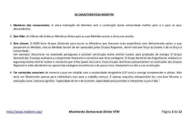 Apresentação do MOVIMENTO DE DEMOCRACIA DIRECTA EDUCATIVA www.MDDVTM.org (versão 20111118) Slide 3