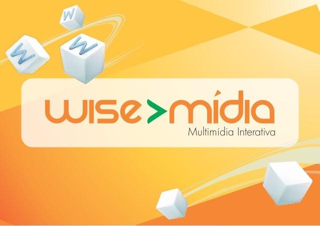 Apresentação Wise Mídia 2013